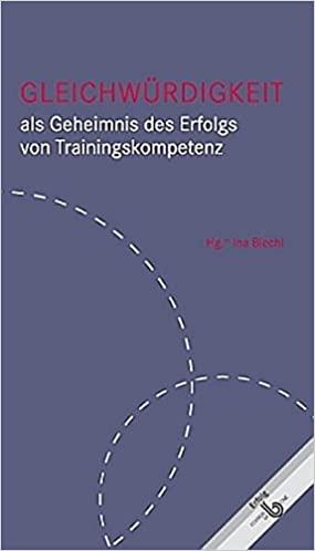 Buch: Gleichwürdigkeit als Geheimnis des Erfolgs von Trainingskompetenz